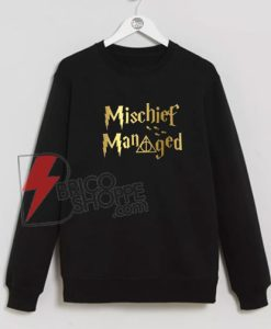 Mischief-Managed-Sweatshirts---Merch-Potter-On-Sale