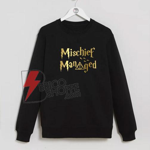 Mischief-Managed-Sweatshirts---Merch-Potter-On-Sale