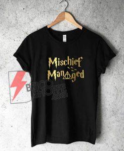 Mischief-Managed-T-Shirt-Merch-Potter-On-Sale