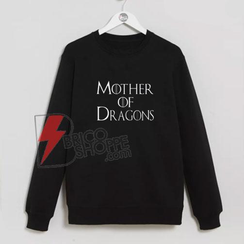 Mother-of-Dragons-Sweatshirts-On-Sale