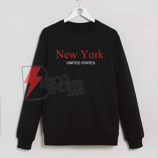 New York United States Sweatshirt On Sale