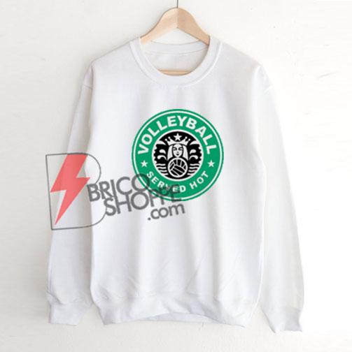 Volleyball-Served-Hot-Sweatshirt