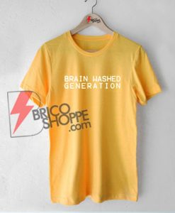 Brain Washed Generation T-Shirt on Sale