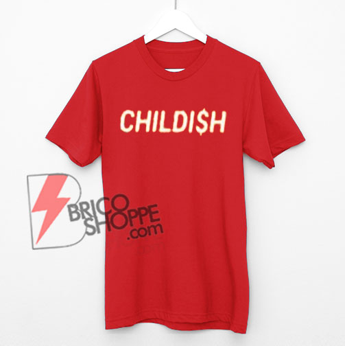 CHILDISH T-Shirt On Sale
