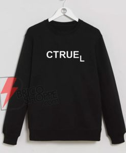 CTRUEL-Sweatshirt-On-Sale