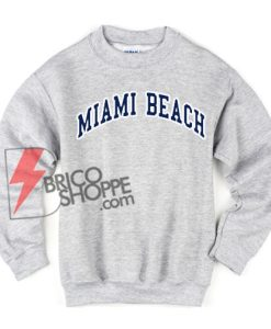 MIAMI BEACH Sweatshirt O Sale