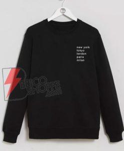 New-York-Tokyo-London-Paris-Milan-Traveling-Sweatshirt