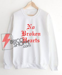 No broken Hearts Sweatshirt