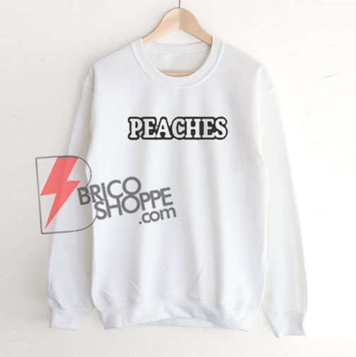 Peaches Sweatshirt On Sale