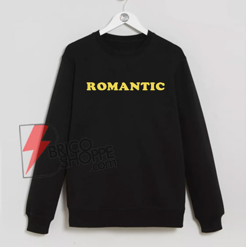 ROMANTIC-Sweatshirt-On-Sale
