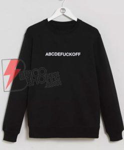 ABCDEFUCKOFF-Sweatshirt-On-Sale