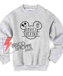 Disney-Vacation-sweatshirt---Funny-Disney-sweatShirt-On-Sale
