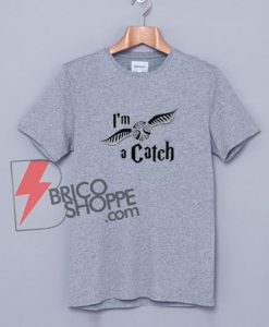 Harry Potter Merchandise I'm A Catch Golden Snitch Quidditch T-Shirt