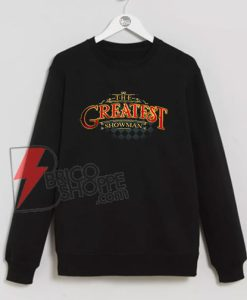 The-Greatest-Showman-Sweatshirt-On-Sale
