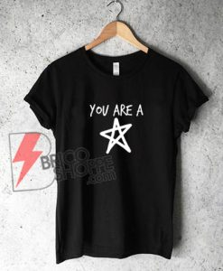 You-Are-A-STAR-Shirt