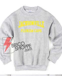 Jacksonville Florida cape Sweatshirt
