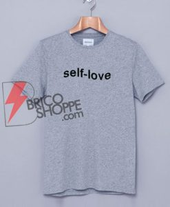 self-love-T-Shirt-On-Sale