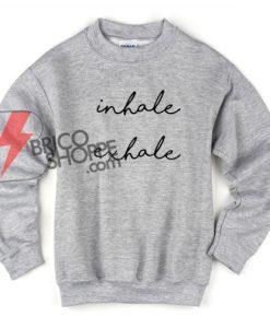 Inhale-Exhale-Sweatshirt---Funny's-Sweatshirt-On-Sale