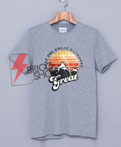 Keep-the-great-outdoor-T-Shirt---Mountaineering-Shirt-On-Sale