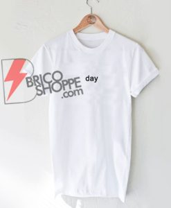 day-T-Shirt---Funny's-Shirt-On-Sale