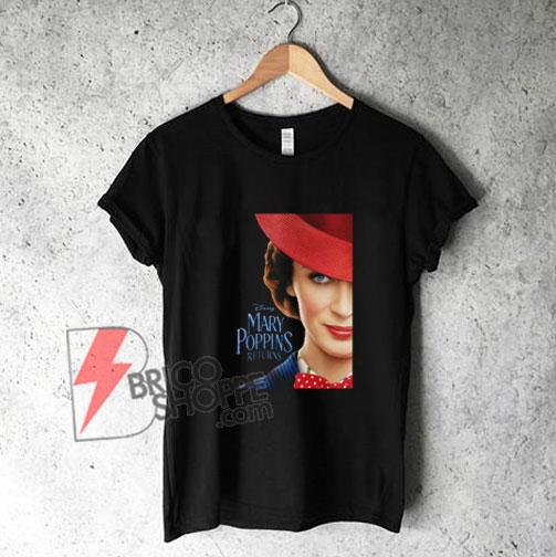 d295b1eca Disney Mary Poppins Returns Movie Shirt - Funny's Disney T-Shirt ...