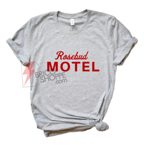 Rosebud-Motel---Feminist-T-Shirt---Funny's-Shirt-On-Sale
