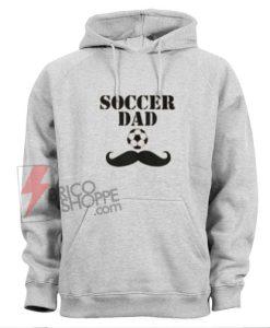 Soccer-Dad-Hoodie---Funny's-Hoodie-On-Sale