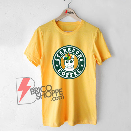 Starbucks Coffee Unicorn T-Shirt - Funny's Shirt On Sale