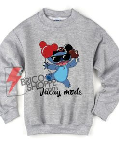 Stich-Vacay-Mode---Stich-Vacay-Disney-sweatShirt---Disney-Vacay-Mode-sweatShirt