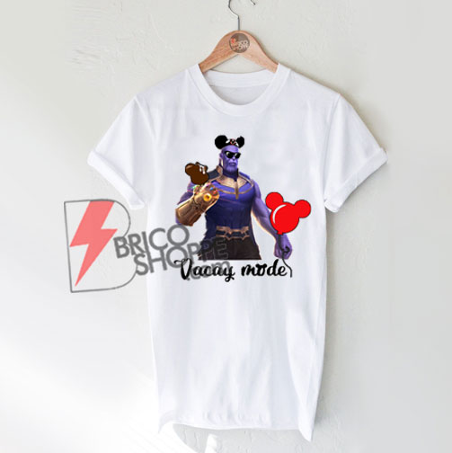 Thanos-Vacay-Mode---Funny-Thanos-Shirt