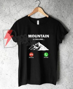 The-Mountain-Call-Me-Shirt-On-Sale