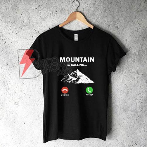 The-Mountain-Call-Me-Shirt-On-Sale
