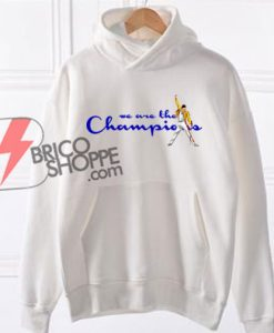 We are the champion Hoodie - Freddie Mercury Hoodie - Champion Hoodie