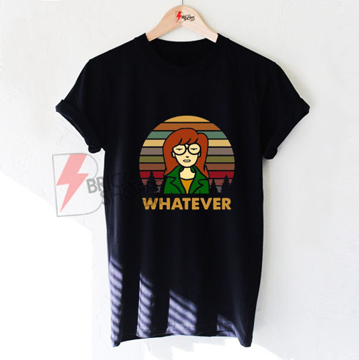 Whatever Daria Morgendorffer Vintage T-Shirt - Funny's Shirt On Sale