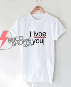 typo-i-love-you-Shirt---Funny's-T-Shirt-On-Sale