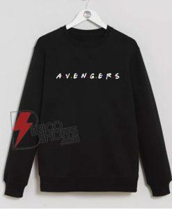 Avengers-Hero-Inspired-Friends-Sweatshirt---Funny-Avenger-Sweatshirt-On-Sale