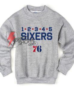 Great Philadelphia Sixers Sweatshirt - Funny SIXERS Sweatshirt On Sale