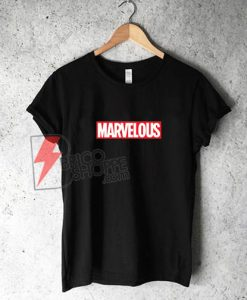 MARVELOUS T-shirt - Fans Marvel Shirt - Funny Marvel Shirt On Sale