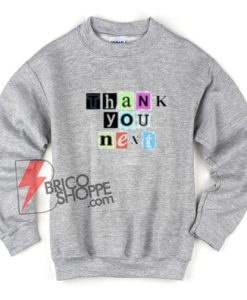 Thank-you-next-sweashirt---Ariana-grande-sweatshirt-On-Sale
