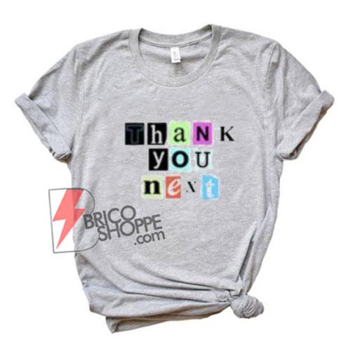 Thank you next shirt - Ariana grande shirt On Sale