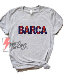 BARCA-Shirt---barcelona-shirt---Funny's-Shirt-On-Sale