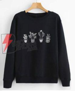 Cactus-Sweatshirt---Funny's-Sweatshirt-On-Sale