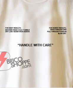 Handle with care Sweatshirt – Funny's Sweatshirt On Sale