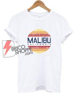 Malibu-California-Shirt---Funny-Shirt-On-Sale