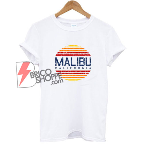 Malibu-California-Shirt---Funny-Shirt-On-Sale