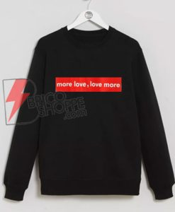 More-Love-Sweatshirt