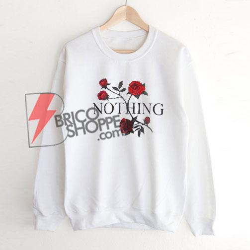 NOTHING Rose -Sweatshirt