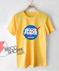 SPACE FORCE Pew-pew Shirt- Funny's Shirt On Sale