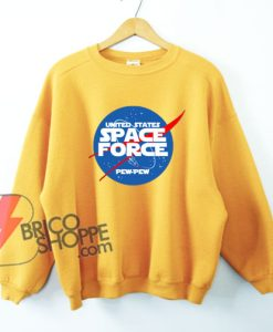 SPACE FORCE Pew-pew Sweatshirt - Funny's Sweatshirt On Sale