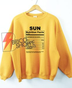Sun-nutrition-facts-Sweatshirt---Funny's-Sweatshirt-On-Sale